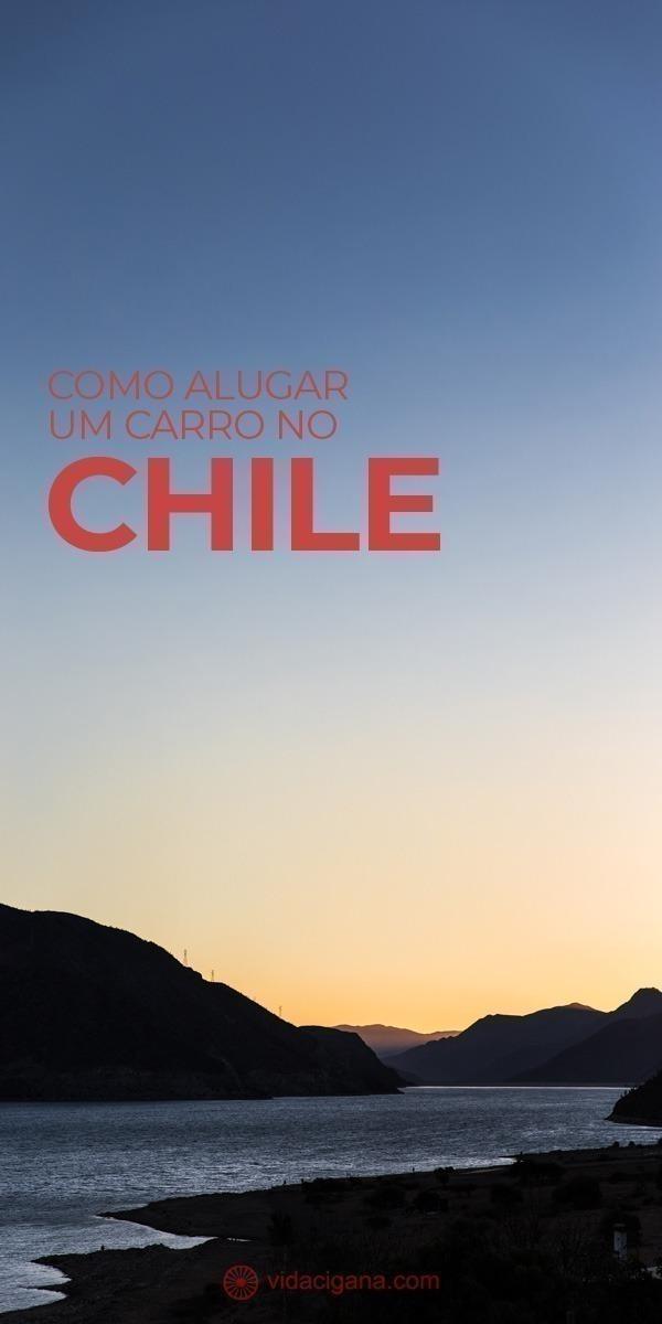 Todas as dicas para alugar um carro no Chile, com todas as informações necessárias e burocráticas, passo a passo para turistas experientes e iniciantes.