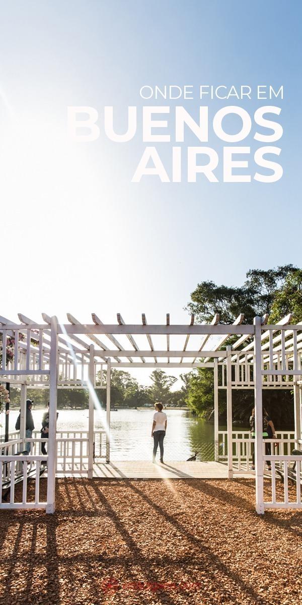 Onde ficar em Buenos Aires. Em ordem, os melhores bairros para ficar hospedado em Buenos Aires são: Recoleta, Palermo Soho, Palermo Hollywood, Puerto Madero, Microcentro, Montserrat