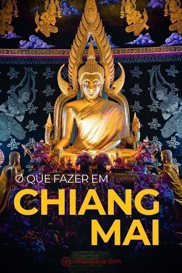 Todas as dicas do que fazer em Chiang Mai para facilitar a viagem de todos que buscam conhecer a segunda maior cidade da Tailândia, cheia de tradição e história.