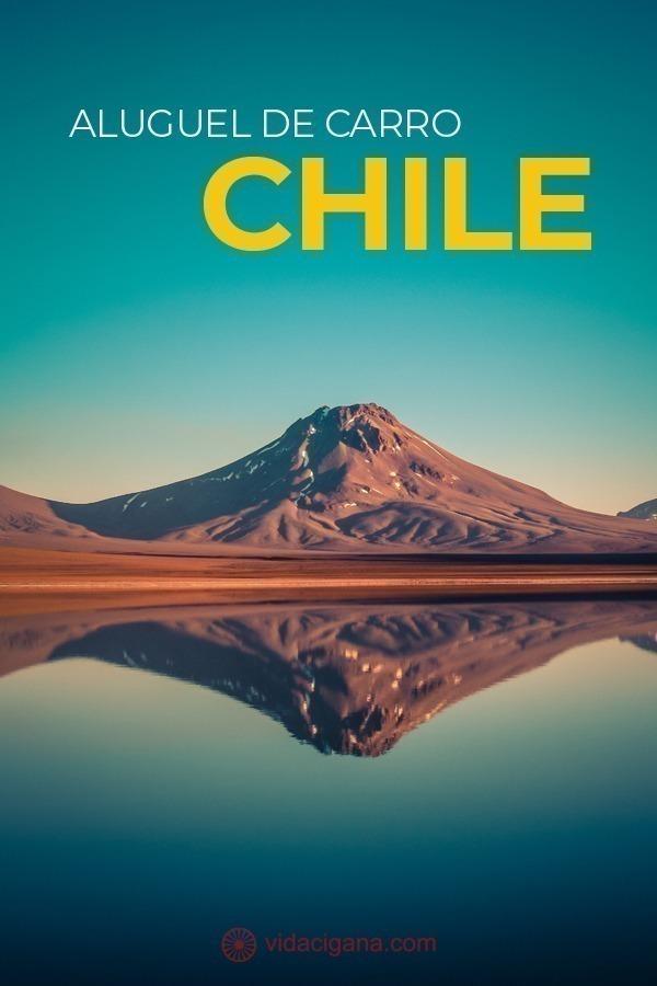 Saiba o passo a passo necessário para alugar um carro no Chile para facilitar sua viagem e percorrer todo o país por conta própria, parando nos lugares que quiser para fotografar, sem depender de tours fechados.