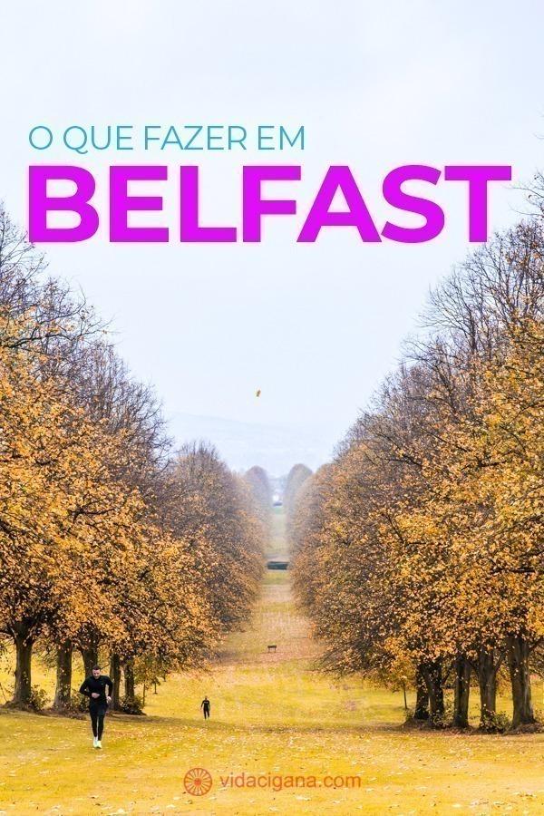 Todas as dicas do que fazer em Belfast para montar o melhor e mais completo roteiro, com as melhores atrações da cidade listadas e com fotos ilustrativas, quais os melhores tours e os melhores pubs para aproveitar o melhor da Irlanda