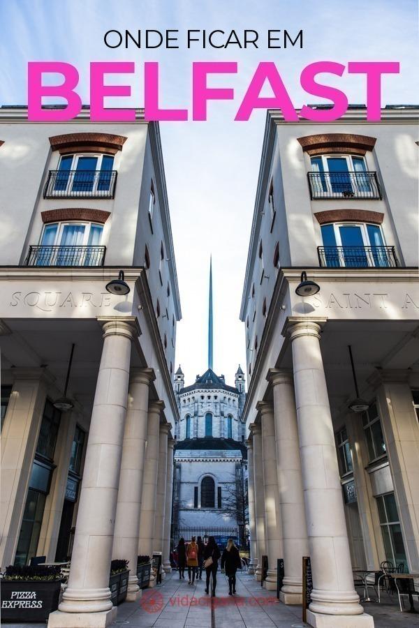 Onde ficar em Belfast. Os 4 principais bairros para ficar hospedado em Belfast são: Centro de Belfast, Cathedral Quarter, Queens Quarter, Titanic Quarter. Cada bairro tem um perfil distinto, mas todos eles são excelentes escolhas para quem quer passar uns dias explorando a capital da Irlanda do Norte.