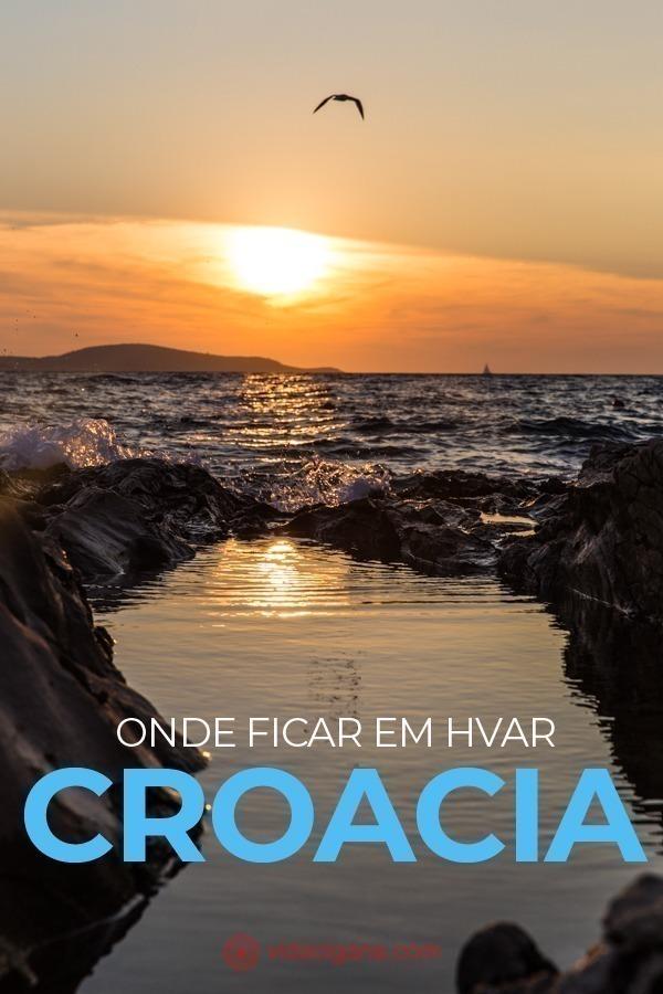 Saiba onde ficar em Hvar, uma das ilhas mais famosas da Croácia, super jovial, cheia de restaurantes charmosos e praias incríveis. Passamos 1 mês lá e foi maravilhoso.