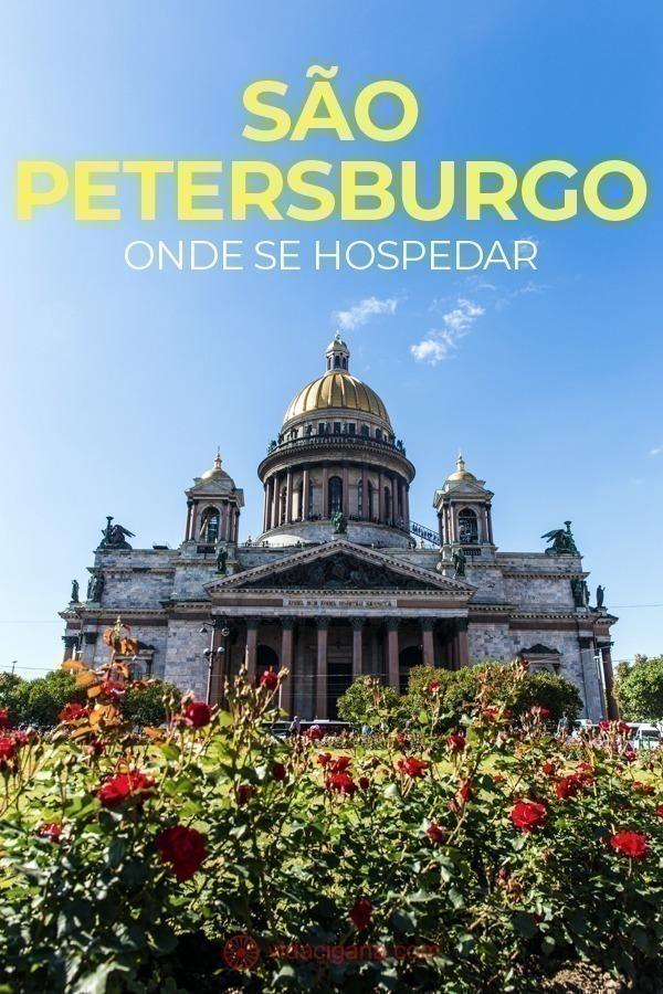 Tudo o que você precisa saber para escolher onde ficar ao visitar São Petersburgo, na Rússia. Os melhores bairros, perto das melhores atrações.