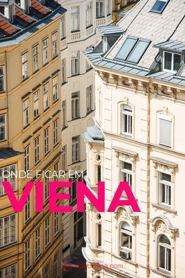 Onde ficar em Viena: Para quem vai ficar pouco tempo na cidade, como 1 ou 2 dias apenas, a solução é reservar as diárias no Centro, o chamado Innere Stadt. Já os que programarem algumas noites a mais, terão opções mais fartas, podendo selecionar hotéis nos bairros que o circundam.