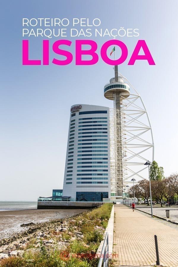 O Parque das Nações, em Lisboa, num roteiro perfeito para encaixar na sua visita a capital portuguesa.