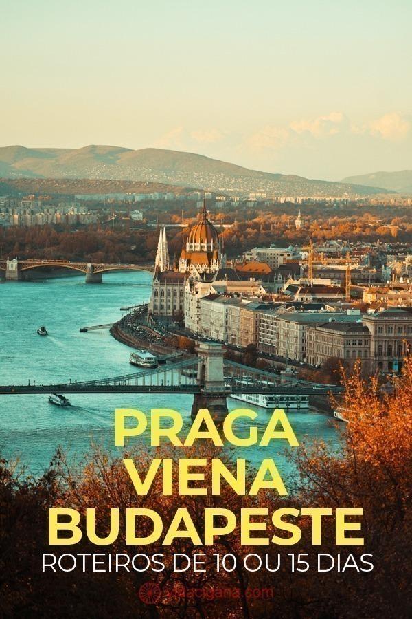 Dicas imperdíveis para quem quer visitar Praga, Viena e Budapeste em uma viagem só, com modelos de roteiros, quantos dias passar em cada cidade e o que visitar em cada uma delas, incluindo um bate e volta de Bratislava, a capital da Eslováquia.
