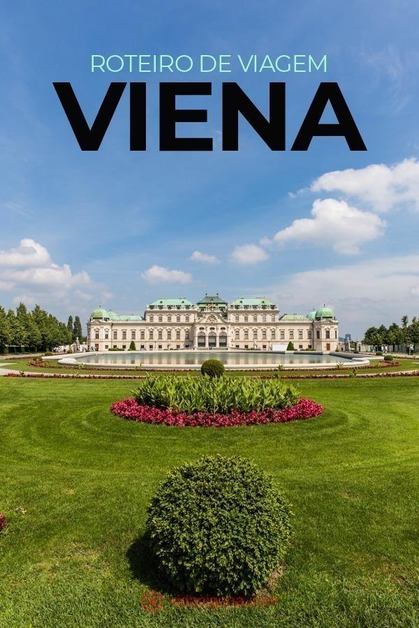 Todas as dicas das melhores atrações a serem incluídas em seu roteiro em Viena, em 2, 3 ou 4 dias.