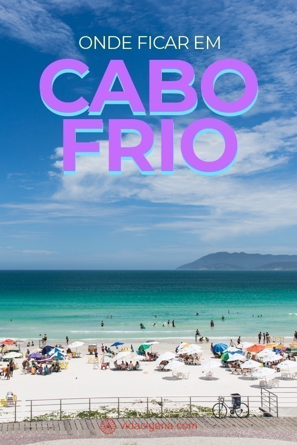 Conheça os melhores lugares na hora de saber onde ficar em Cabo Frio. Listamos as 5 melhores praias e bairros e alguns hoteis de confiança.