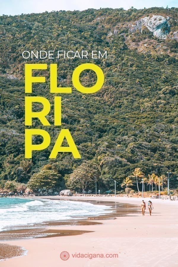 Onde ficar em Florianópolis? Salve e leia o nosso guia de 10 melhores praias, bairros, hoteis, pousadas e hostels, para cada tipo de viajante diferente.