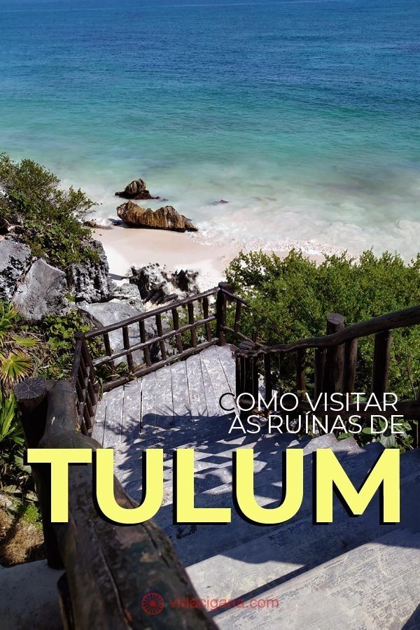 Como visitar as ruínas de Tulum, no México. Como chegar a partir de Cancún e Playa del Carmen. Onde ficar e como ir do centro para a zona arqueológica.