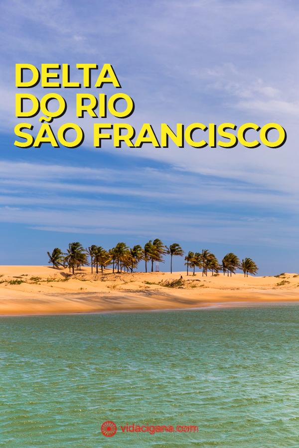 Um guia para saber como agendars passeio para o Delta do Rio São Francisco, partindo tanto de Sergipe quanto de Alagoas.