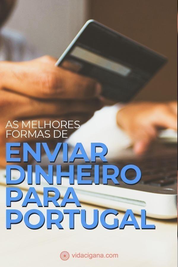 As 5 melhores formas de enviar dinheiro para Portugal estando no Brasil. Neste guia ensinamos a usar a Wise, Remessa Online, entre outros.