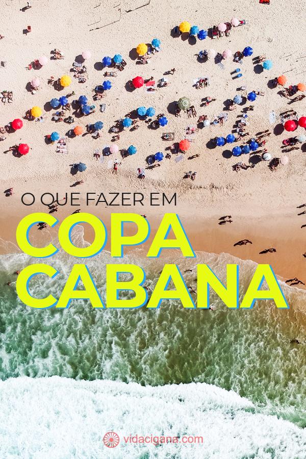 O que fazer em Copacabana? Em nossas 14 dicas estão as mais óbvias, como a Praia e o Forte de Copacabana, muitas dicas de bares e cafés, e outros lugares menos conhecidos, como o Bairro Peixoto.